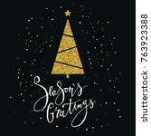 seasons greetings card with...   Shutterstock .eps vector #763923388
