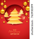 merry christmas and happy new... | Shutterstock .eps vector #763930399