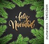 feliz navidad spanish merry... | Shutterstock .eps vector #764012644
