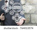 vending machines business... | Shutterstock . vector #764013574