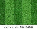 green grass football texture | Shutterstock . vector #764114284
