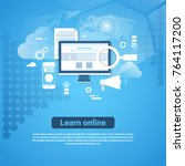 learn online template web... | Shutterstock .eps vector #764117200