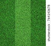 green grass football texture | Shutterstock . vector #764143678