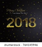 shining gold 2018 happy new... | Shutterstock .eps vector #764145946