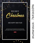 merry christmas and happy new...   Shutterstock .eps vector #764161096