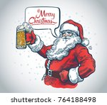 jolly santa claus with a beer... | Shutterstock .eps vector #764188498