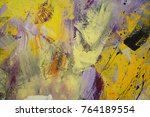 fragments of abstract paintings ... | Shutterstock . vector #764189554