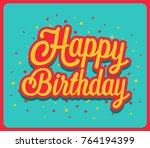 happy birthday greeting card.... | Shutterstock .eps vector #764194399