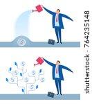 businessman is watering money... | Shutterstock .eps vector #764235148