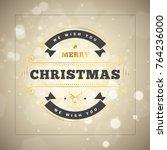 christmas golden and black... | Shutterstock .eps vector #764236000
