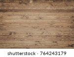 wood texture background surface ... | Shutterstock . vector #764243179