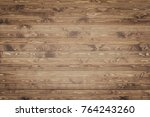 wood texture background surface ... | Shutterstock . vector #764243260