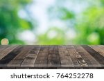 wooden worktop surface with old ... | Shutterstock . vector #764252278