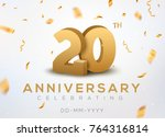 20 anniversary gold numbers... | Shutterstock .eps vector #764316814