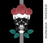 skull with rose and leaf  t... | Shutterstock .eps vector #764322610