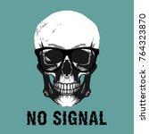 no signal skull  t shirt print  ... | Shutterstock .eps vector #764323870