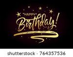happy birthday card  banner.... | Shutterstock .eps vector #764357536