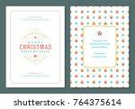 christmas greeting card design... | Shutterstock .eps vector #764375614