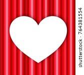 white heart on red background   Shutterstock . vector #764381554