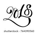 black number christmas 2018... | Shutterstock .eps vector #764390560