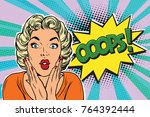 oops pop art blond woman. retro ... | Shutterstock . vector #764392444