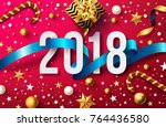 happy new years 2018 with... | Shutterstock .eps vector #764436580