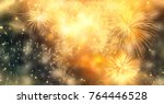 fireworks at new year and copy... | Shutterstock . vector #764446528