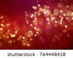 blurred bokeh light background  ... | Shutterstock . vector #764448418