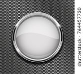 white round button with chrome... | Shutterstock .eps vector #764457730