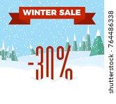winter sale   beautiful forest  ... | Shutterstock .eps vector #764486338