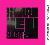 happy new year 2018 quote and... | Shutterstock . vector #764498626