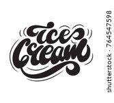 ice cream lettering logo design.... | Shutterstock .eps vector #764547598