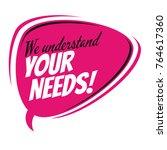 we understand your needs retro...   Shutterstock .eps vector #764617360