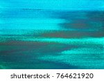 textured abstract blue painting.... | Shutterstock . vector #764621920