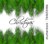merry christmas greeting card... | Shutterstock .eps vector #764653486