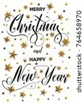 merry christmas and happy new... | Shutterstock .eps vector #764658970