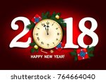 2018 new year card  with clock  ... | Shutterstock .eps vector #764664040