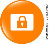 closed padlock icon web sign... | Shutterstock . vector #764666980