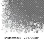 falling snow on a transparent... | Shutterstock .eps vector #764708884
