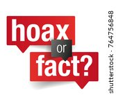 hoax or fact sign label vector | Shutterstock .eps vector #764756848