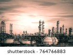 manufacturing of petrochemical... | Shutterstock . vector #764766883