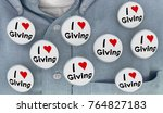 i love giving charity helping... | Shutterstock . vector #764827183