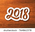 new year 2018 paper label with... | Shutterstock . vector #764861578