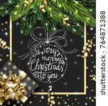 merry christmas and happy new... | Shutterstock .eps vector #764871388