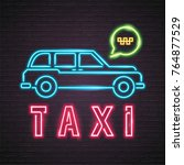 taxi service call neon light...   Shutterstock .eps vector #764877529