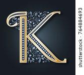 vector letter k. golden... | Shutterstock .eps vector #764884693