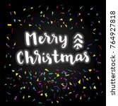 merry christmas calligraphy... | Shutterstock .eps vector #764927818