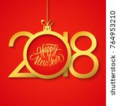 2018 happy new year greeting... | Shutterstock .eps vector #764953210