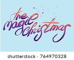 handwritten brush calligraphy ... | Shutterstock .eps vector #764970328