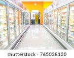 abstract blurred supermarket... | Shutterstock . vector #765028120